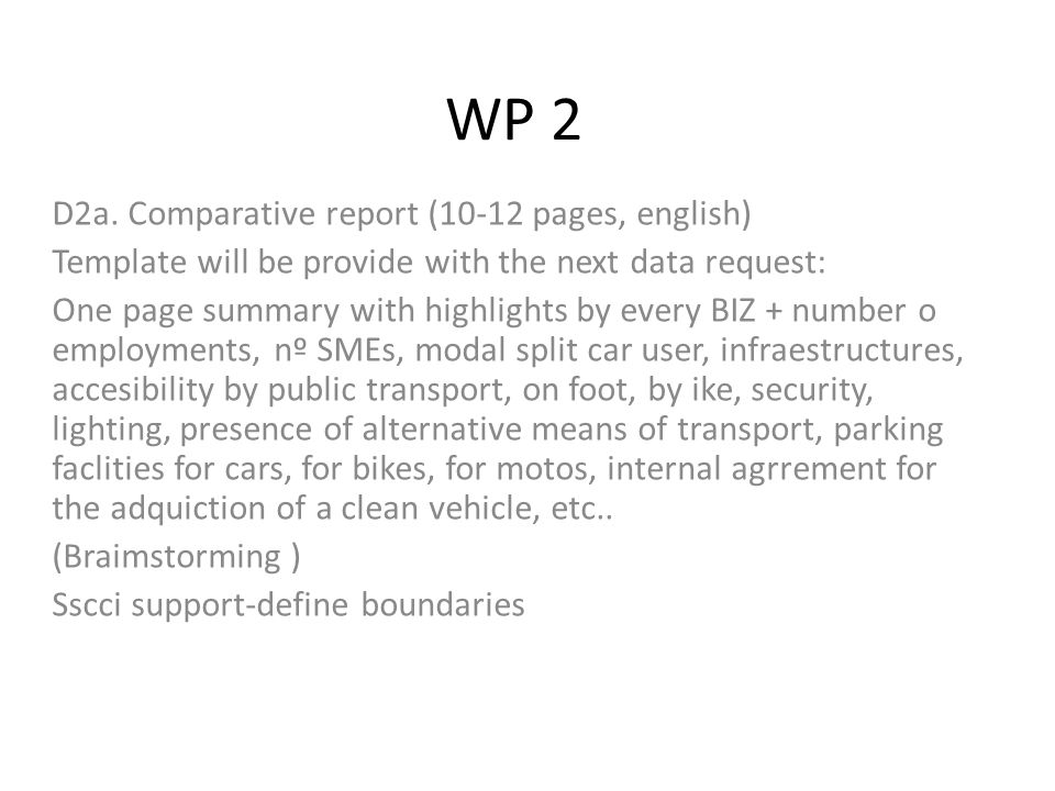 WP 2 TRASFER OF EXPERTISE-CONSORTIUM CONFERENCE LEON/PONFERRADA – END OF AUGUST??