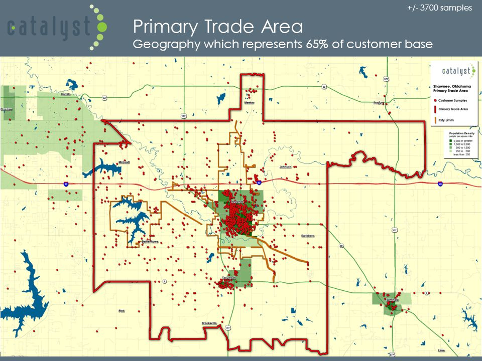 Primary Trade Area Geography which represents 65% of customer base +/- 3700 samples 4
