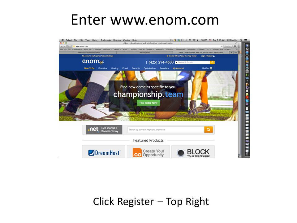 Enter www.enom.com Click Register – Top Right