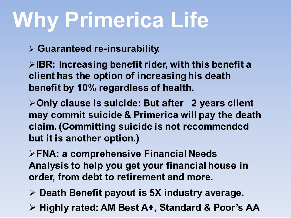 WhyPrimericaLife  Guaranteed re-insurability.