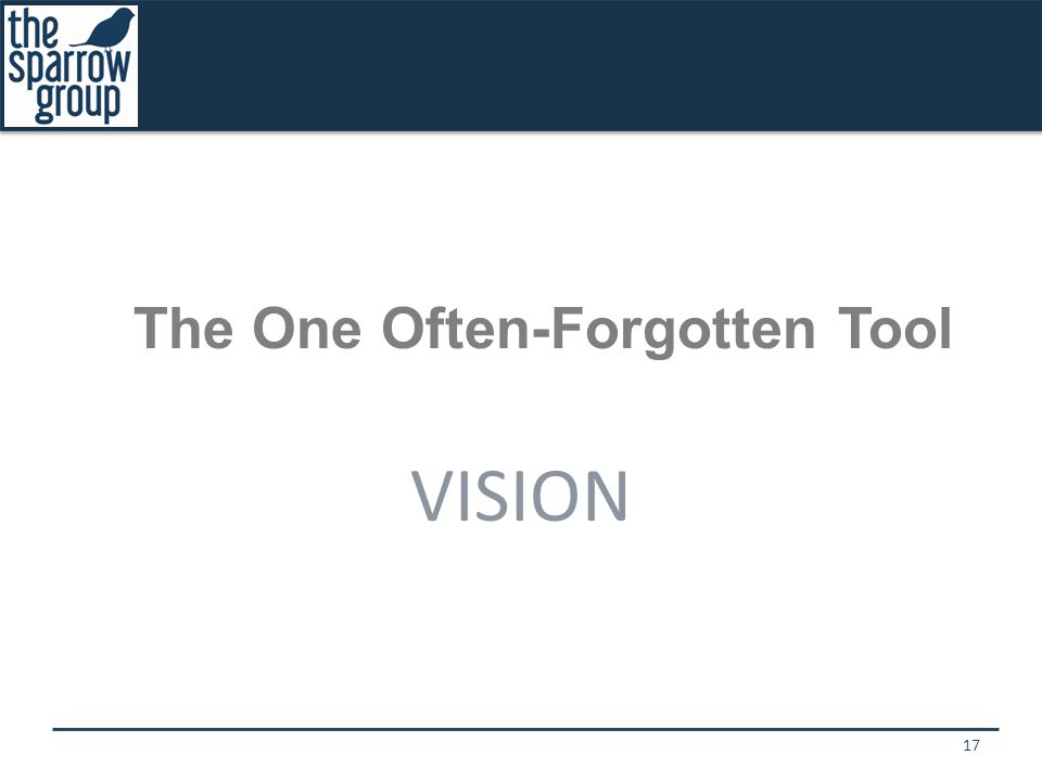 The One Often-Forgotten Tool VISION 17