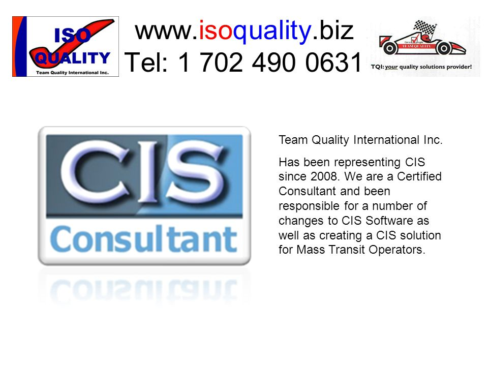 www.isoquality.biz Tel: 1 702 490 0631 Team Quality International Inc.