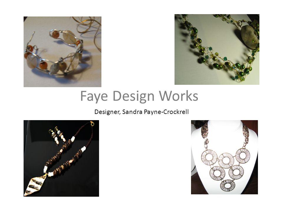 Faye Design Works Designer, Sandra Payne-Crockrell