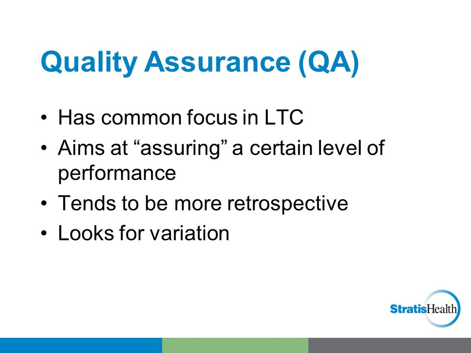 Quality/Performance Improvement (QI or PI) Can come from QA findings Aims at improving the level of performance Tends to be more prospective Leads to Performance Improvement Projects (PIPs)
