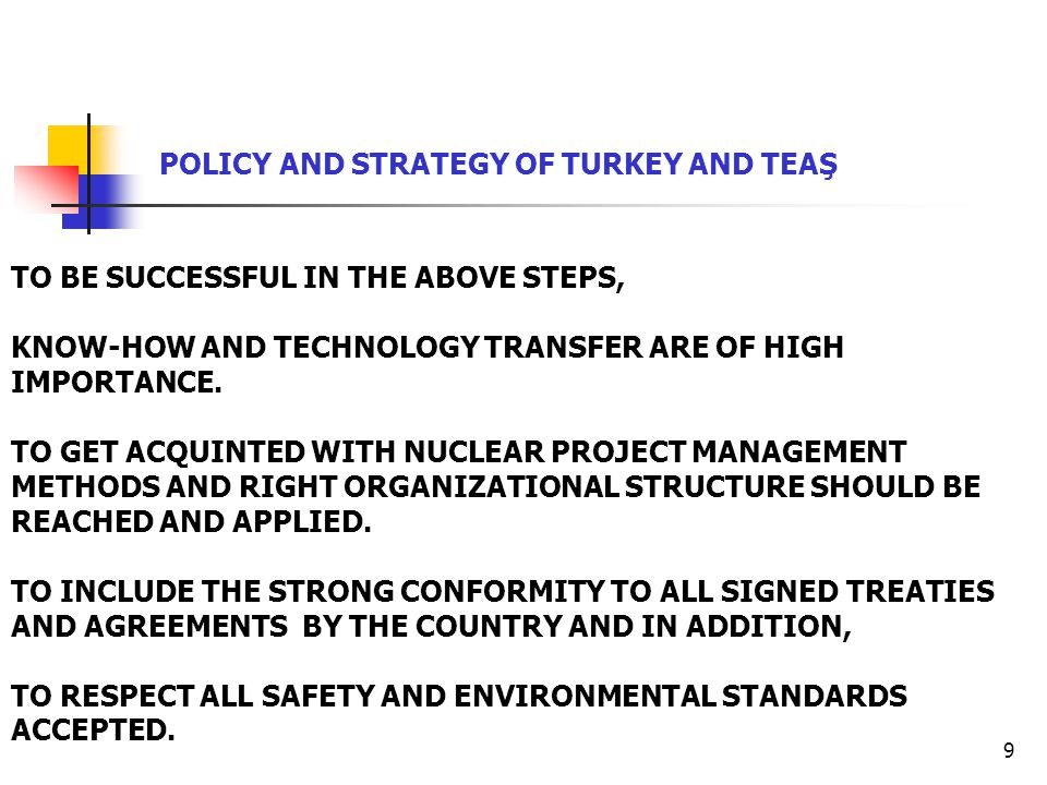 9 TO BE SUCCESSFUL IN THE ABOVE STEPS, KNOW-HOW AND TECHNOLOGY TRANSFER ARE OF HIGH IMPORTANCE.