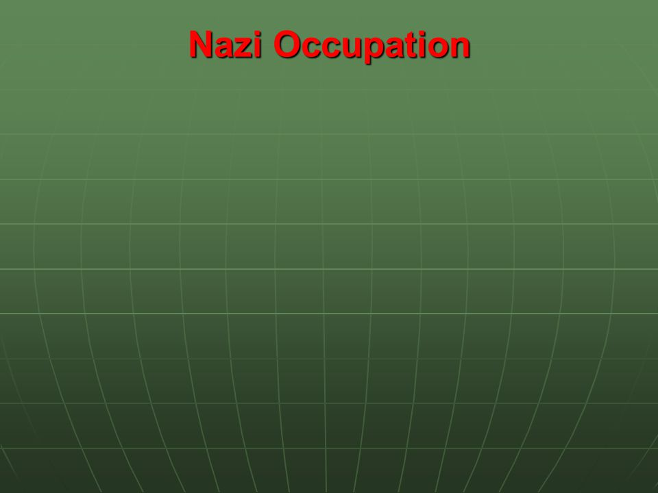 Nazi Occupation