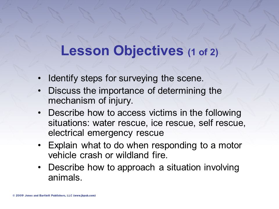 Lesson Objectives (2 of 2) Explain the procedure for helping a person trapped in a confined space.