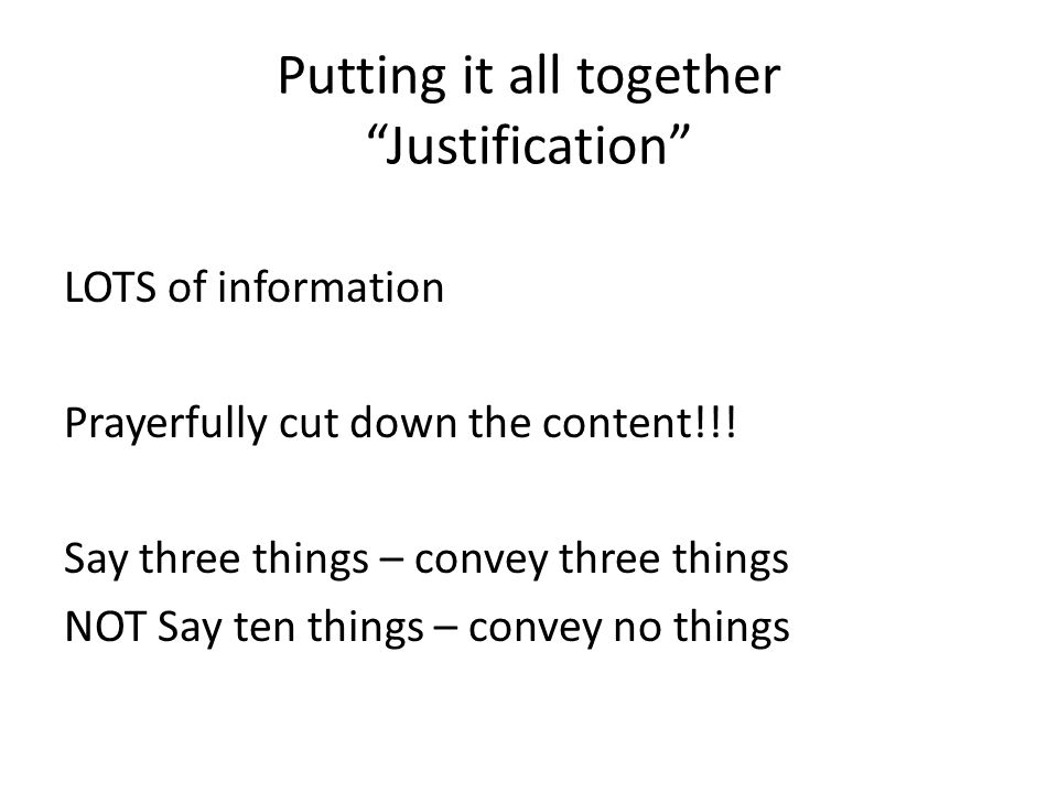 Putting it all together Justification