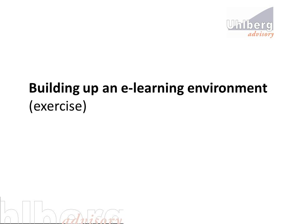 Building up an e-learning environment (exercise)