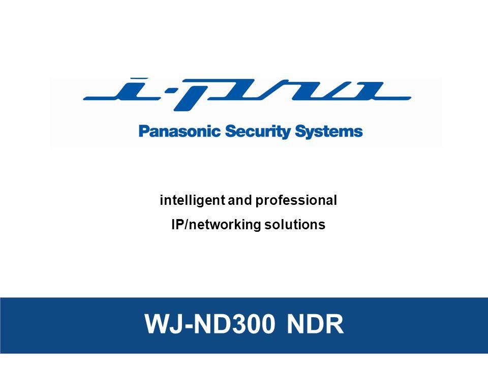 Network Disk Recorder WJ-ND300 Network Disk Recorder WJ-ND300