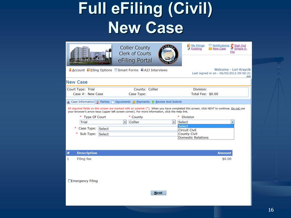 16 Full eFiling (Civil) New Case