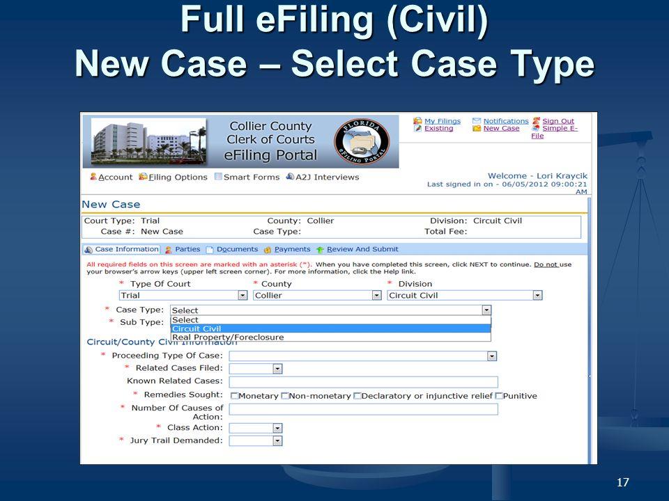 17 Full eFiling (Civil) New Case – Select Case Type