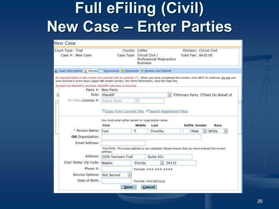 20 Full eFiling (Civil) New Case – Enter Parties