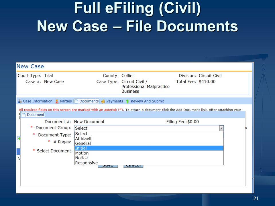 21 Full eFiling (Civil) New Case – File Documents