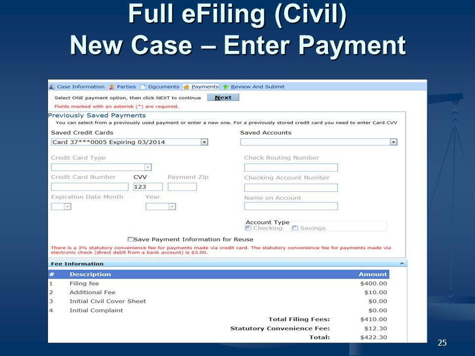 25 Full eFiling (Civil) New Case – Enter Payment