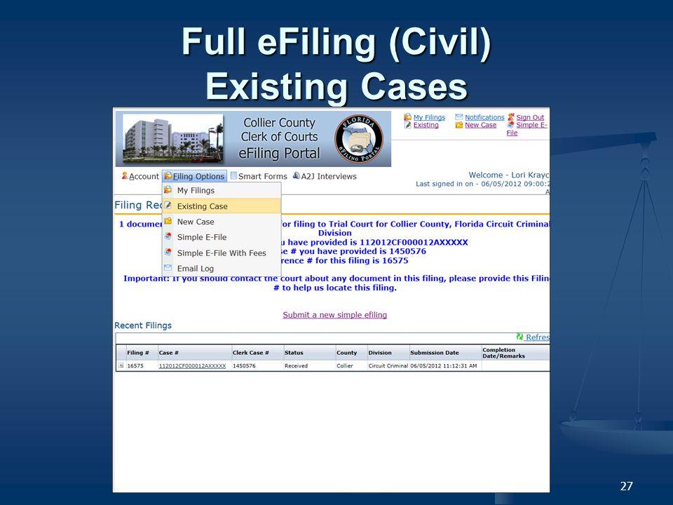 27 Full eFiling (Civil) Existing Cases