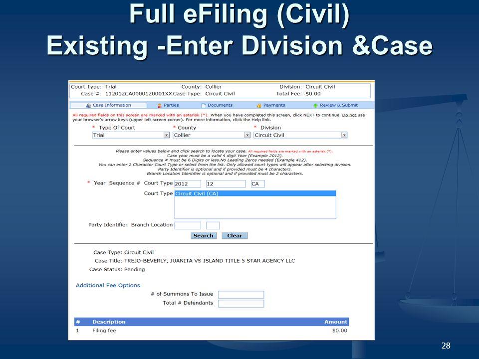 28 Full eFiling (Civil) Existing -Enter Division &Case