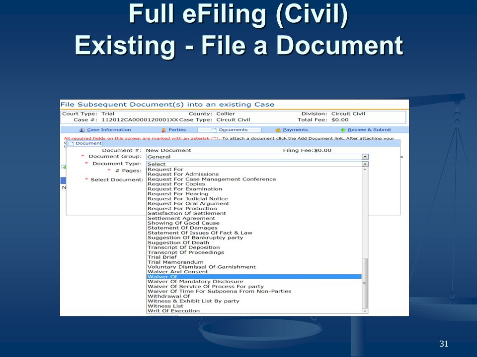 31 Full eFiling (Civil) Existing - File a Document