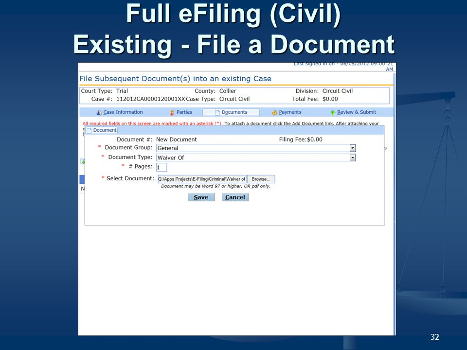 32 Full eFiling (Civil) Existing - File a Document