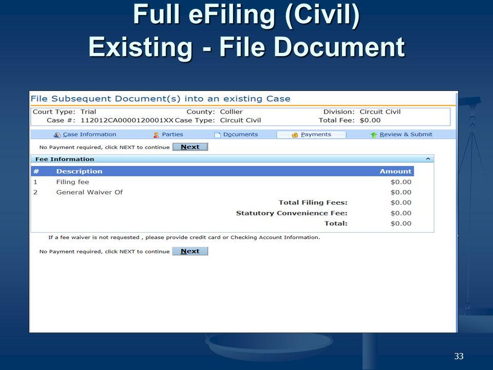 33 Full eFiling (Civil) Existing - File Document