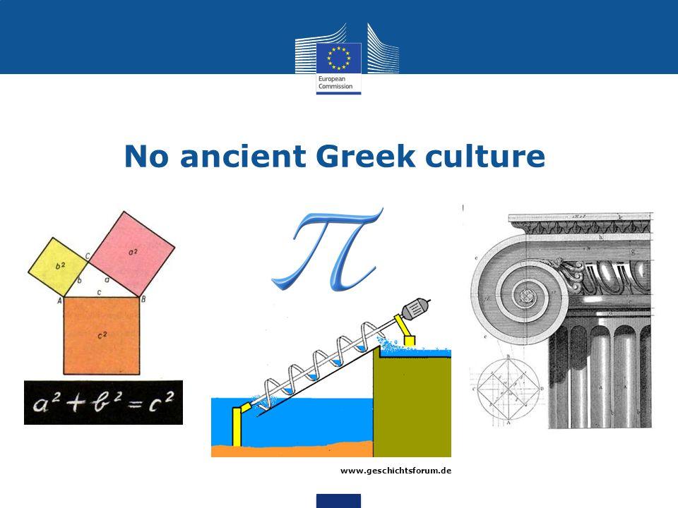 No ancient Greek culture www.geschichtsforum.de