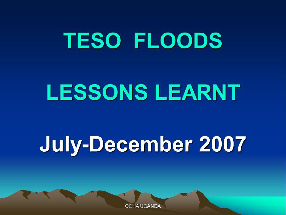 OCHA UGANDA TESO FLOODS LESSONS LEARNT July-December 2007