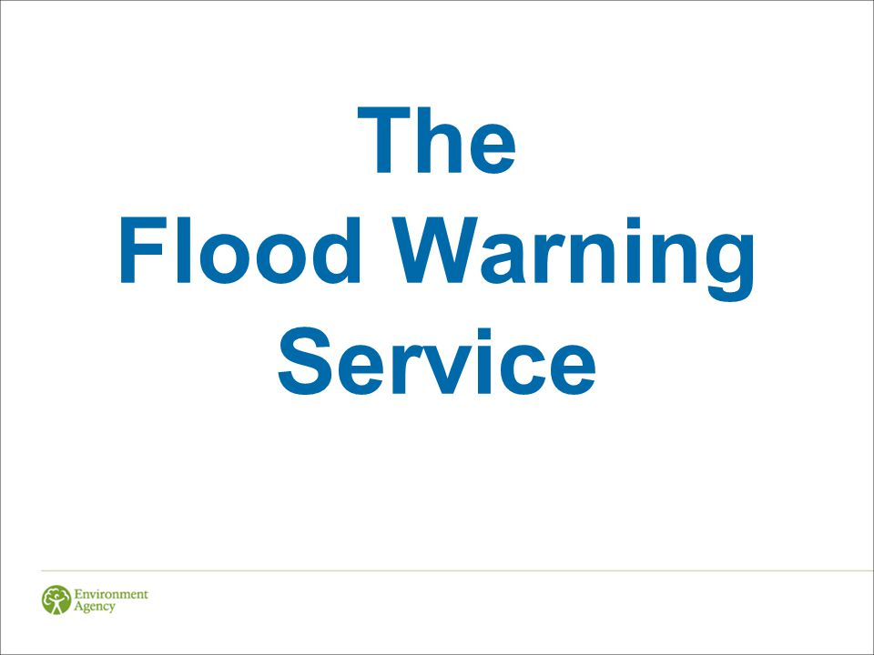 The Flood Warning Service