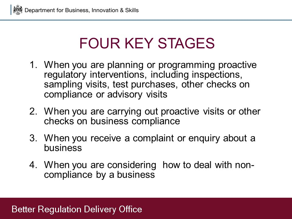FOUR KEY STAGES 1.When you are planning or programming proactive regulatory interventions, including inspections, sampling visits, test purchases, oth