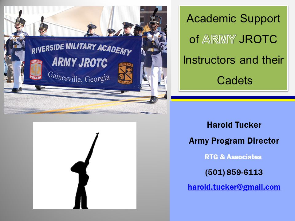 RTG & Associates Harold Tucker Army Program Director (501) 859-6113 harold.tucker@gmail.com
