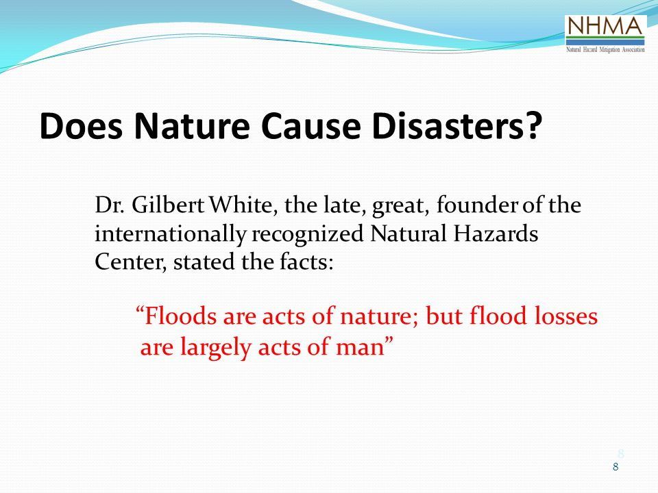 8 8 Does Nature Cause Disasters. Dr.