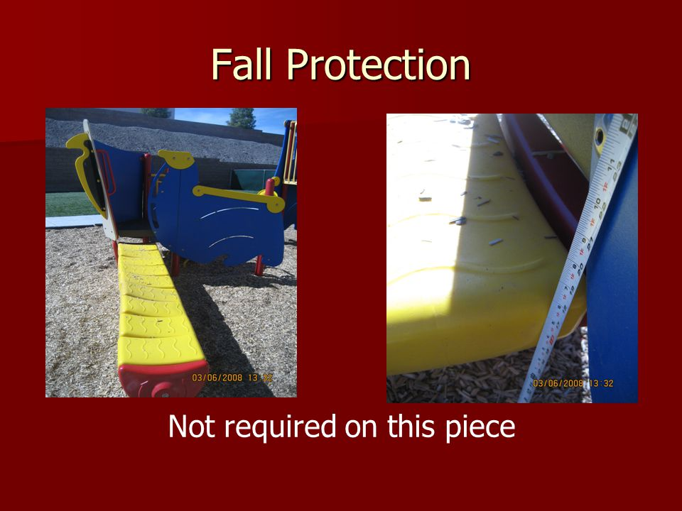 Fall Protection Not required on this piece