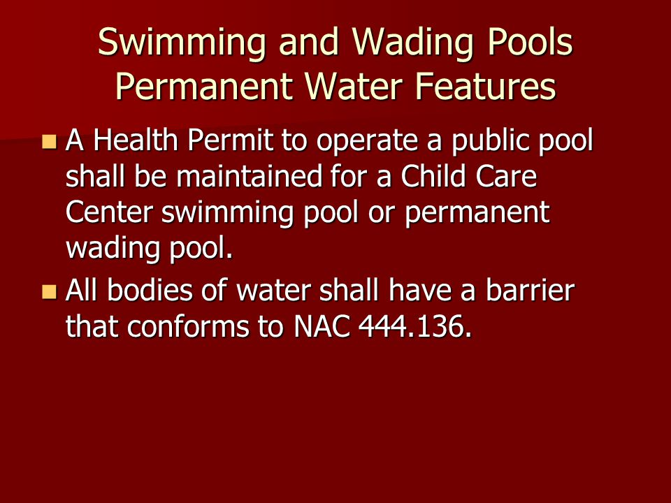 Family Care Homes Enclosures: Enclosures: Perimeter fencing or walls and gates must be no less than 48 inches (48 ) in height Spacing between vertical components or under the fence must be 3.5 or less Gates must be secured so children cannot gain unauthorized exit 12.3