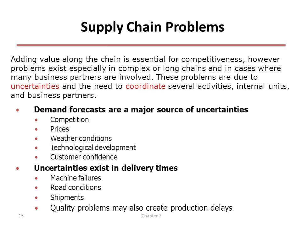 Chapter 713 Adding value along the chain is essential for competitiveness, however problems exist especially in complex or long chains and in cases where many business partners are involved.