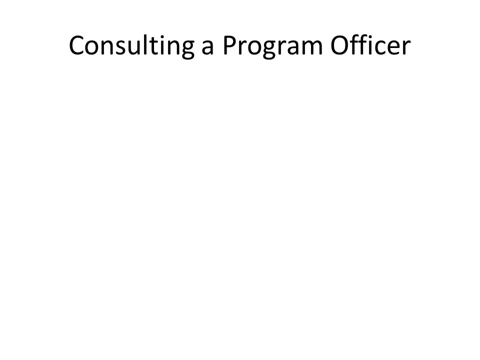 Consulting a Program Officer