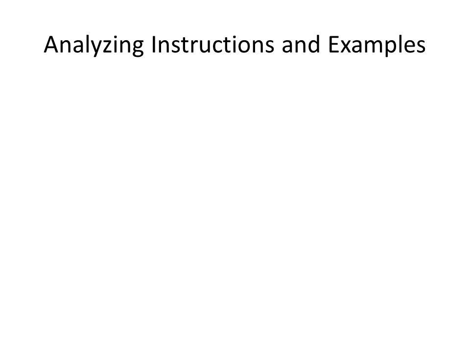 Analyzing Instructions and Examples