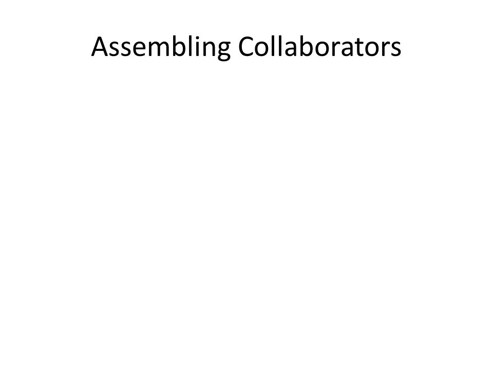 Assembling Collaborators