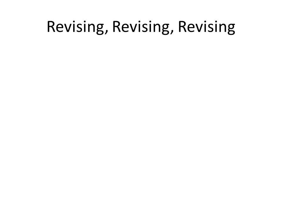 Revising, Revising, Revising