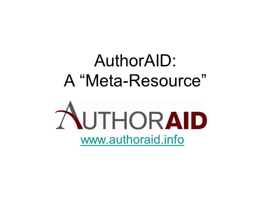 """AuthorAID: A """"Meta-Resource"""" www.authoraid.info"""