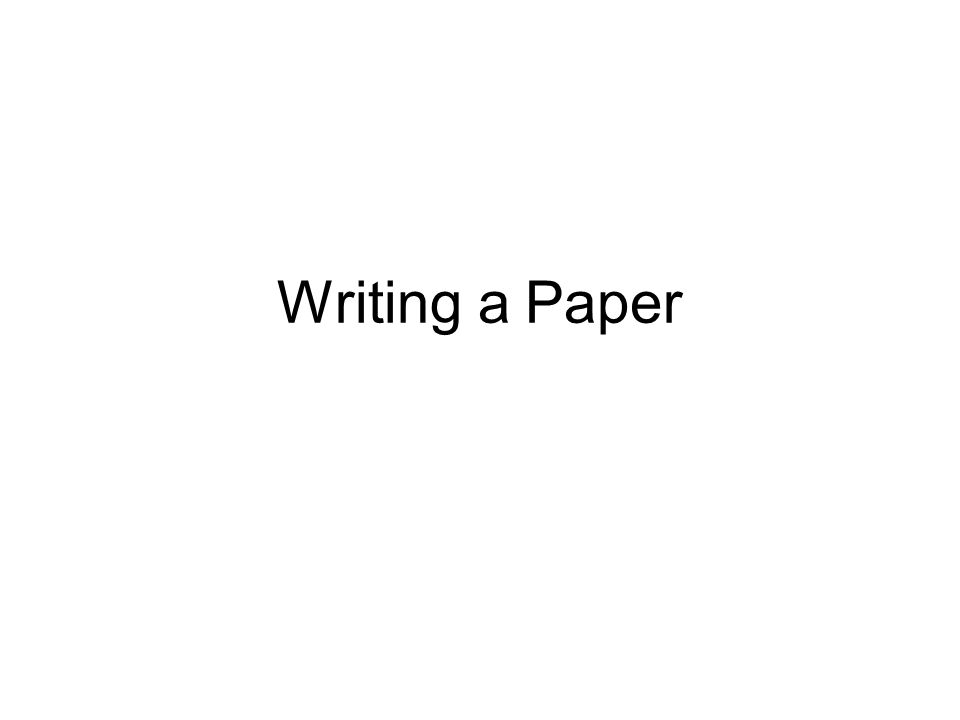 Writing a Paper