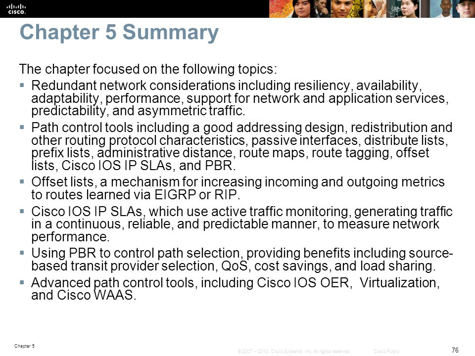 Chapter 5 76 © 2007 – 2010, Cisco Systems, Inc.All rights reserved.