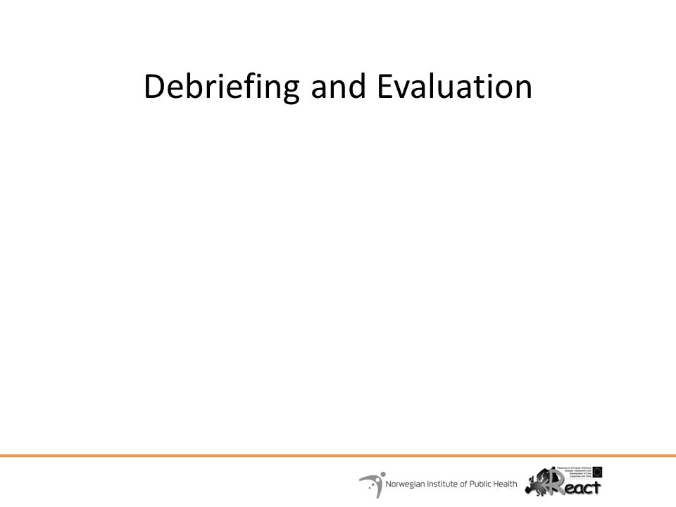 Debriefing and Evaluation