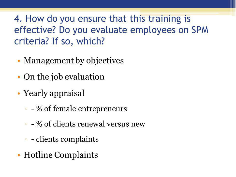 4. How do you ensure that this training is effective.