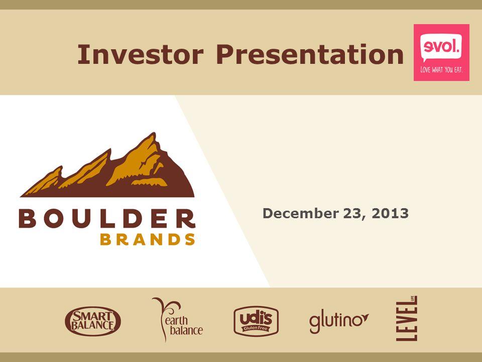 Investor Presentation December 23, 2013