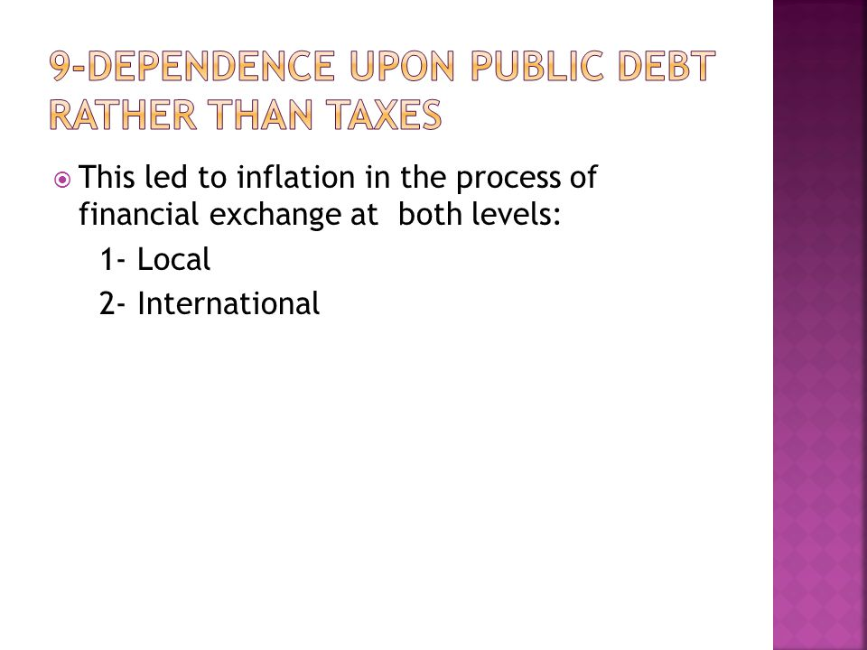  This led to inflation in the process of financial exchange at both levels: 1- Local 2- International