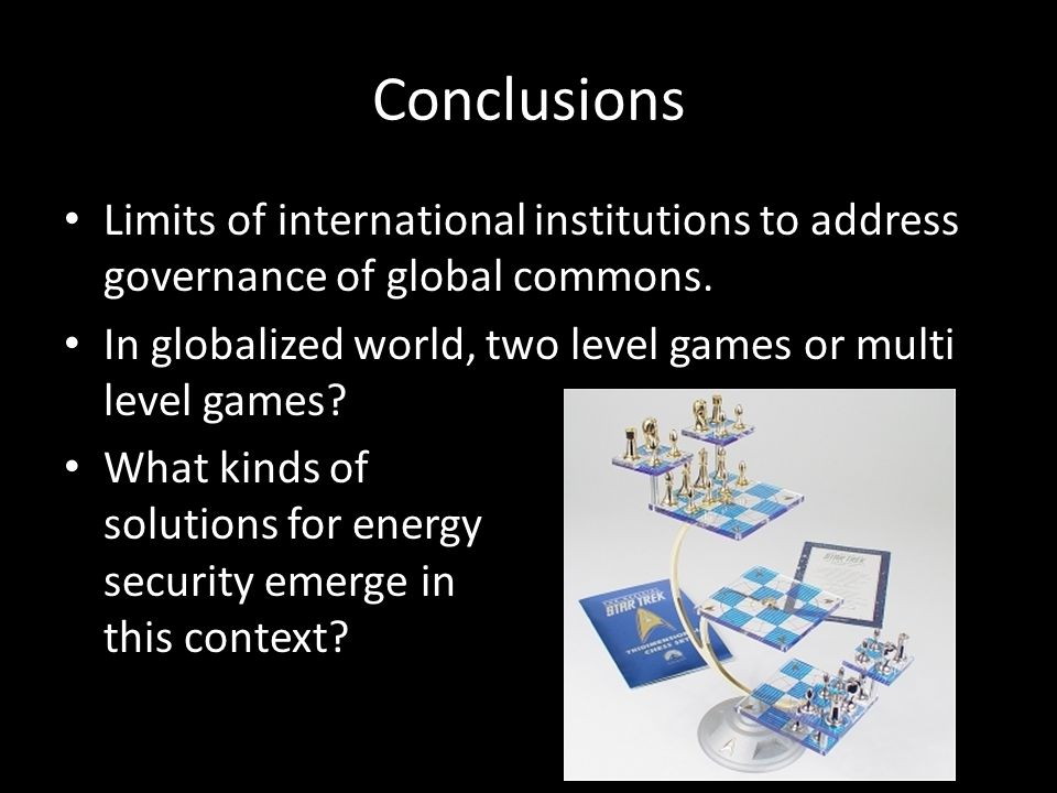 Conclusions Limits of international institutions to address governance of global commons.