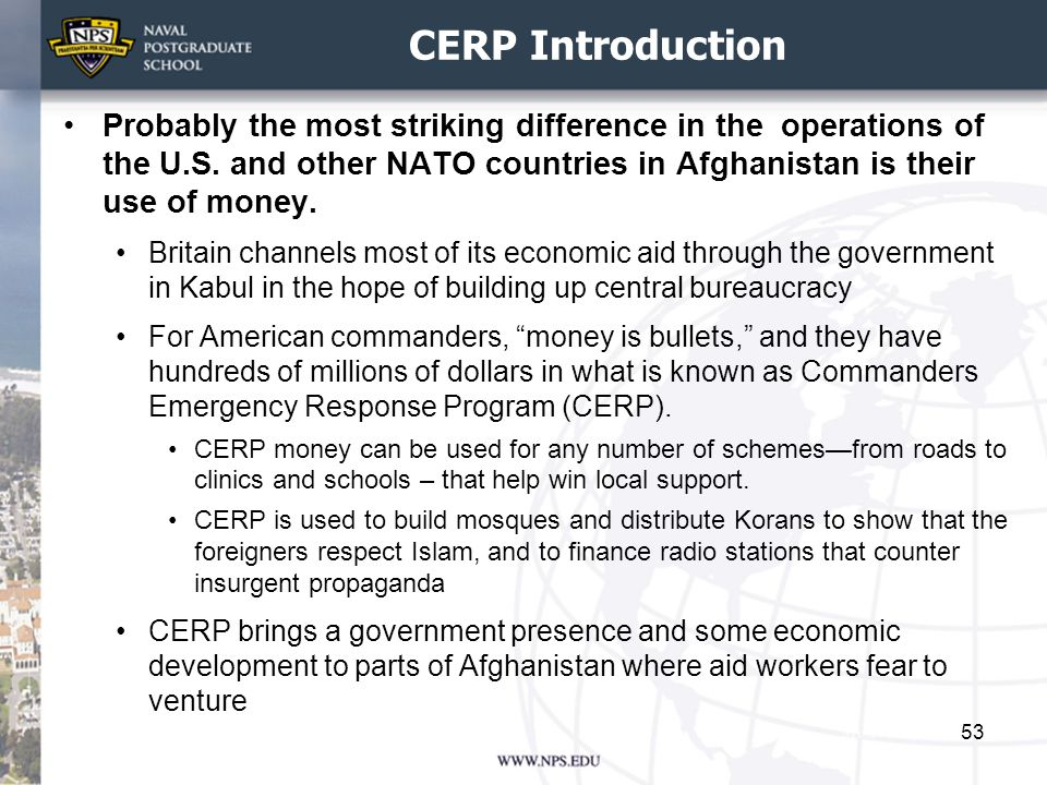 CERP Introduction Probably the most striking difference in the operations of the U.S.