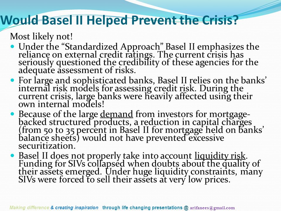 Would Basel II Helped Prevent the Crisis.Most likely not.