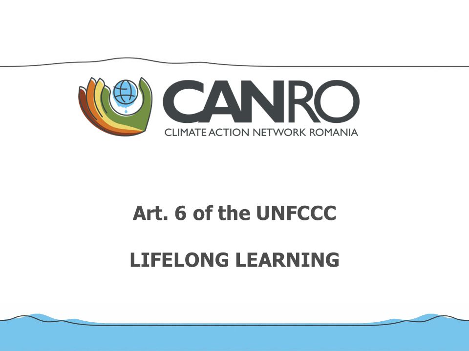 Art. 6 of the UNFCCC LIFELONG LEARNING