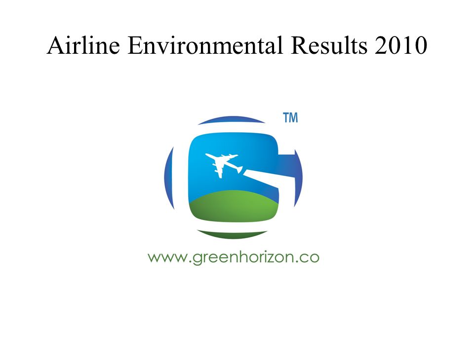 Airline Environmental Results 2010