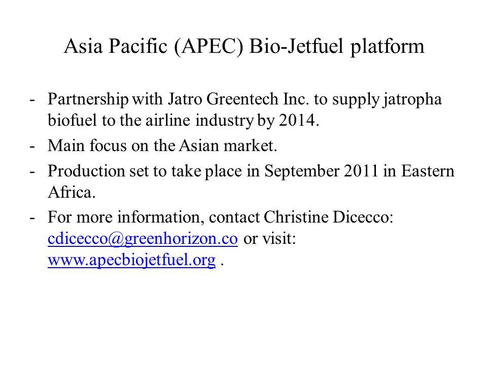 Asia Pacific (APEC) Bio-Jetfuel platform -Partnership with Jatro Greentech Inc.